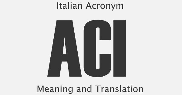 ACI Acronym Meaning