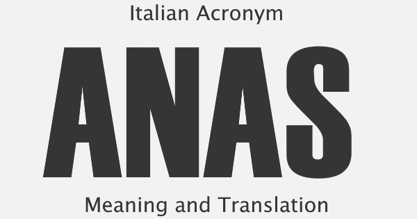 ANAS Acronym Meaning