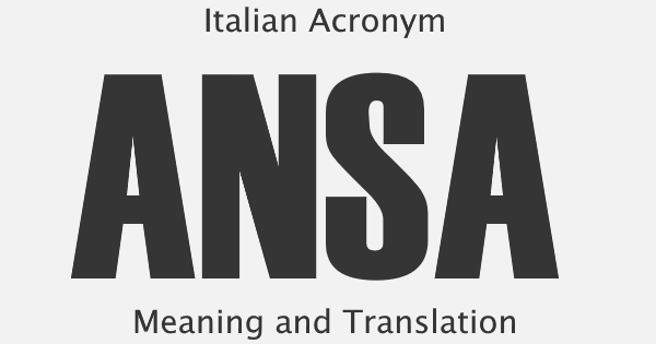 ANSA Acronym Meaning