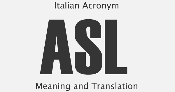 ASL Acronym Meaning