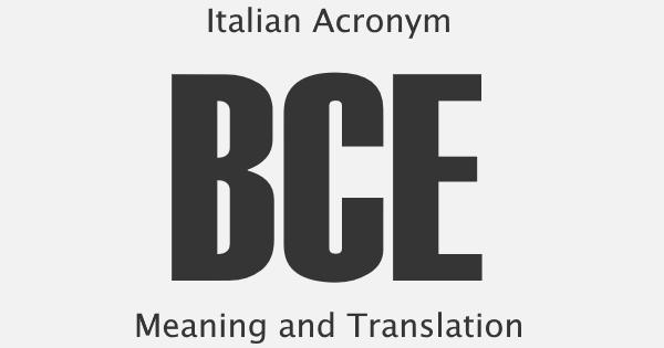 BCE Acronym Meaning