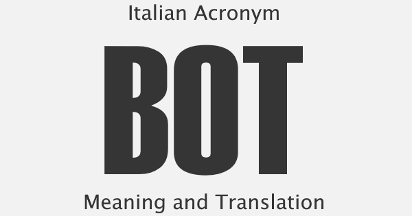 BOT Acronym Meaning