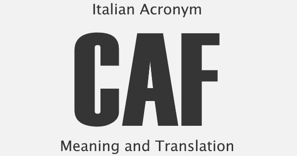 CAF Acronym Meaning