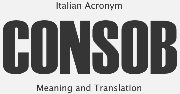 CONSOB Acronym Meaning