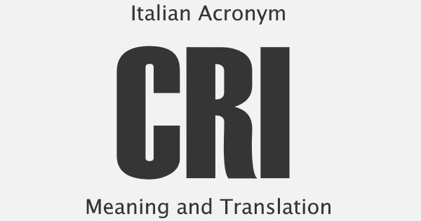 CRI Acronym Meaning
