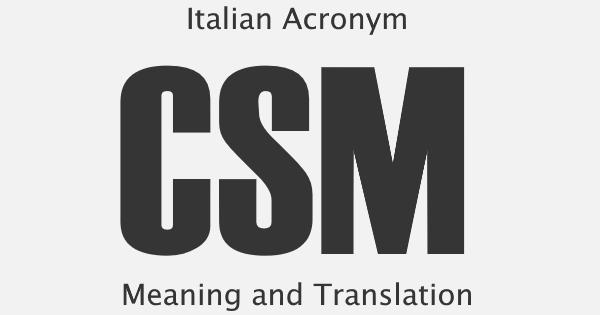 CSM Acronym Meaning