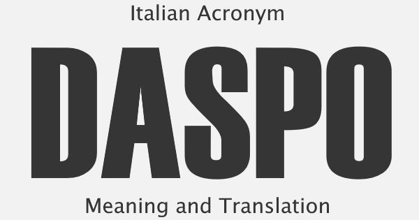 DASPO Acronym Meaning