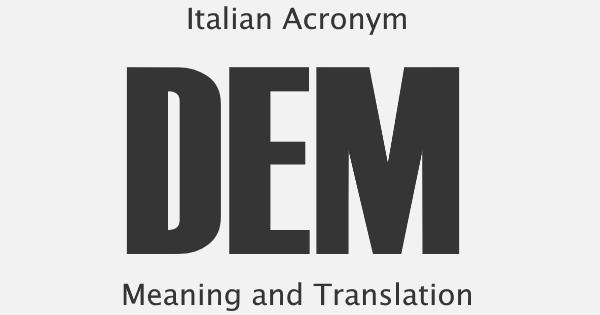 DEM Acronym Meaning