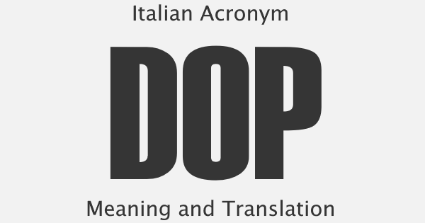 DOP Acronym Meaning