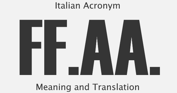 FFAA Acronym Meaning