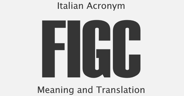 FIGC Acronym Meaning