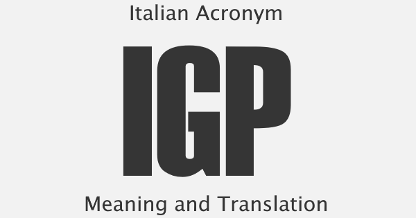IGP Acronym Meaning