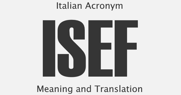 ISEF Acronym Meaning