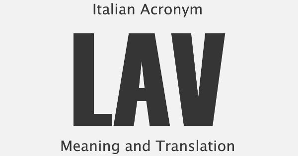 LAV Acronym Meaning