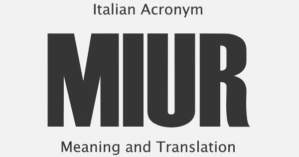 MIUR Acronym Meaning