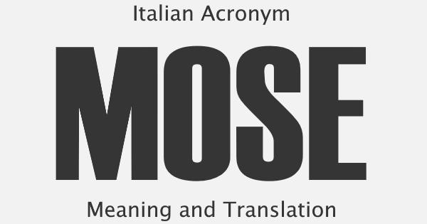 MOSE Acronym Meaning