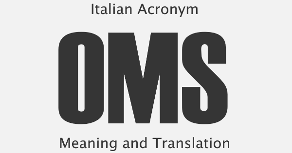 OMS Acronym Meaning
