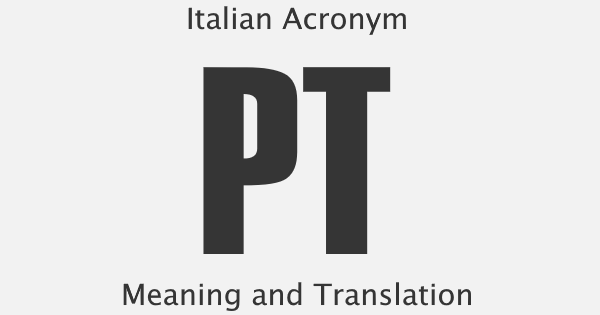 PT Acronym Meaning