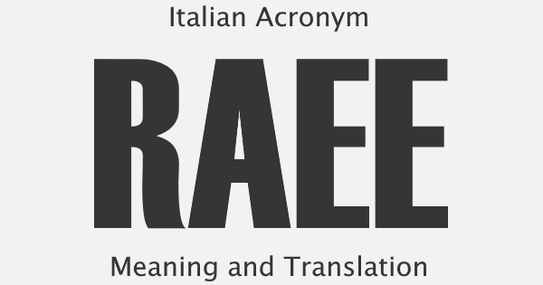 RAEE Acronym Meaning