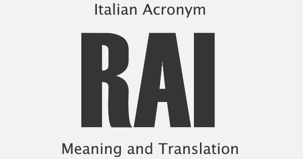 RAI Acronym Meaning