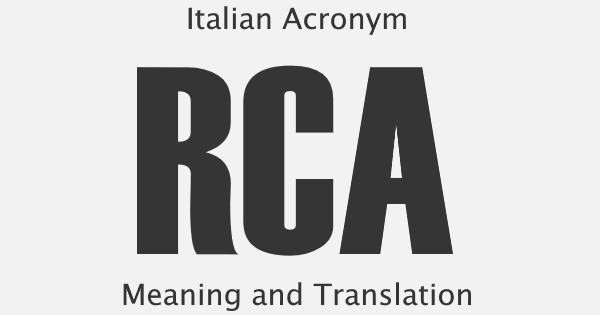 RCA Acronym Meaning