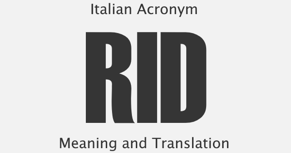 RID Acronym Meaning