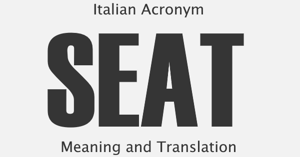 SEAT Acronym Meaning