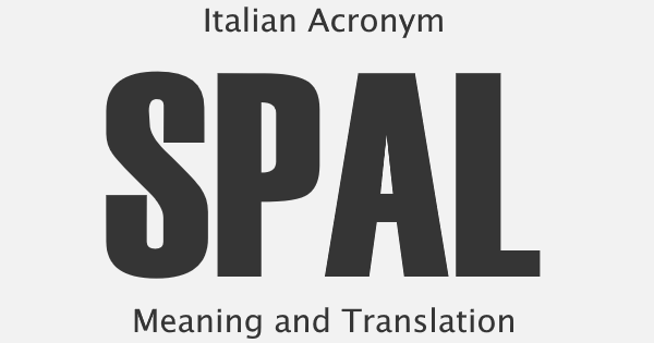 SPAL Acronym Meaning