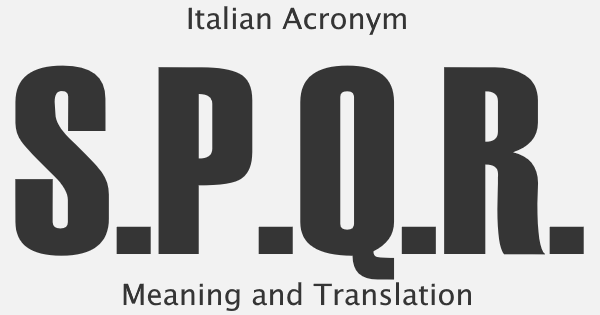 SPQR Acronym Meaning