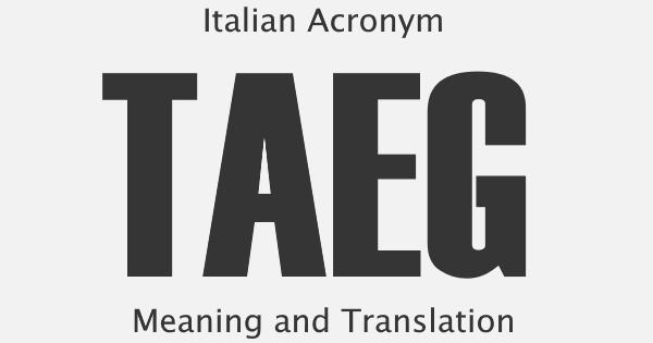 TAEG Acronym Meaning