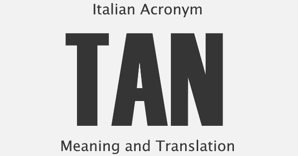 TAN Acronym Meaning
