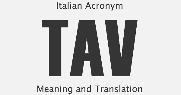 TAV Acronym Meaning