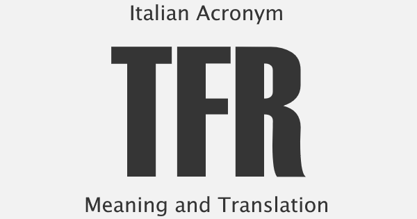 TFR Acronym Meaning